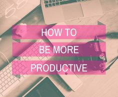 How to be More Productive It's that time of year again. The time when everyone starts to plan all the amazing things they're going to succeed throughout the year.  Did you know that by the third week of January, most of us will have already given up?  Do you know what happens in our brains