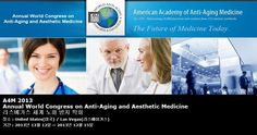 A4M 2013 Annual World Congress on Anti-Aging and Aesthetic Medicine 라스베가스 세계 노화 방지 학회