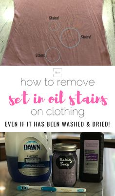 How to Remove Set in Oil Stains on Clothing Even if it has been washed and dried   clothing care   clothing hacks   laundry tips   Rooms Need Love