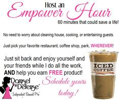 Empower hours can be in other places besides your home!! I can meet you at the local coffee shop, your favorite eatery, at the office on your lunch break!!