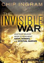 The Invisible War - Chip Ingram  A message that every Christian needs to hear #ArmorOfGod