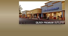 Gilroy Premium Outlets - best shopping in California (Silicon Valley)