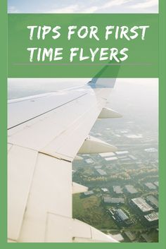 Travel tips for first time flyers, including planning tips, plane activities, and what to do after the airport | #TravelTips | #AirportHacks | #AirportTips | #FlyingTips | #FirstTimeFlyers