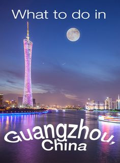 Are you taking a trip to Guangzhou, China? Get insider tips on what to do from a local expert!