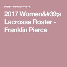 2017 Women's Lacrosse Roster -  Franklin Pierce