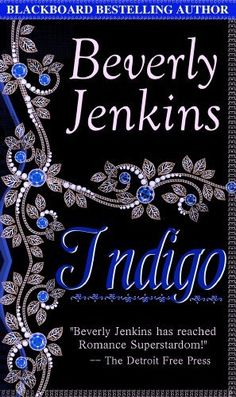 Indigo by Beverly Jenkins, http://www.amazon.com/dp/B006IYGDJ4/ref=cm_sw_r_pi_dp_PrNasb0626JEA