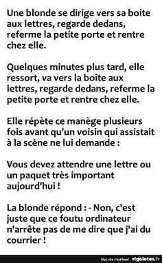 Une blonde se dirige vers sa boite aux lettres,... - RIGOLOTES.fr Fun Facts, Funny Jokes, Haha, Positivity, Messages, Words, Quotes, Copyright, Chistes