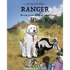 #Book Review of #RangerandKeys from #ReadersFavorite - https://readersfavorite.com/book-review/ranger-and-keys  Reviewed by Mamta Madhavan for Readers' Favorite  Ranger and Keys by Danielle A. Vann is the story of Ranger, the Great Pyrenees, whom Miss Keys, the Skunk, meets on Miss Darlene Doppler Darcy's unique farm. Miss Keys' momma has been around humans for a while and knows how to do a few dance steps, and she longs to be a STAR! She leaves in search of fa...