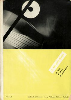 Laszlo Moholy-Nagy, 60 Fotos, 1930. Published by Franz Roh. Berlin. Typography: Jan Tschichold. Via Bassenge