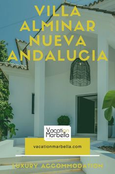 Marbella Villas, Puerto Banus, Luxury Accommodation, Andalucia, Savannah Chat, The Neighbourhood, Vacation, The Neighborhood, Vacations