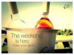 The weekend is coming, RAISE YOUR GLASS!  www.vinoole.com