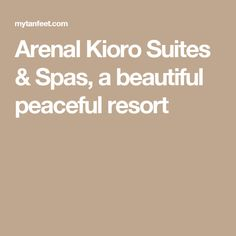 Arenal Kioro Suites & Spas, a beautiful peaceful resort
