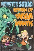 Return of Mega Mantis