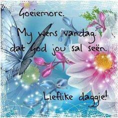 Merry Christmas Message, Christmas Messages, Morning Blessings, Good Morning Wishes, Lekker Dag, Afrikaanse Quotes, Goeie Nag, Goeie More, Good Night Image