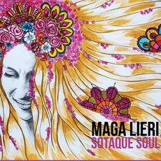 Sotaque Soul -  CD de Maga Lieri e trabalho gráfico de Malén BrunaLewin