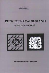 PUNCETTO VALSESIANO MANUALE DI BASE   AUTORE:          PAGINE: 64      TESTO: ITALIANO