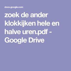 zoek de ander klokkijken hele en halve uren.pdf - Google Drive