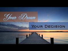 » Its Your Dream Your Decision Time To Take Action