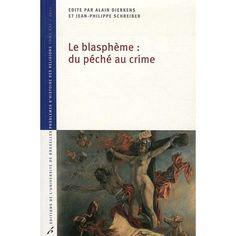La blasphème : du péché au crime Toulouse, Crime, Books, Law, Libros, Book, Crime Comics, Book Illustrations, Libri