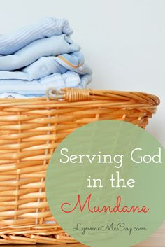 """Does """"Do everything to the glory of God"""" include housework? Yes! Here's how to make the most of the time we spend on tasks we don't love. via @lynnae_mccoy"""