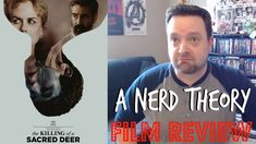 THE KILLING OF A SACRED DEER Movie Review | Nerd Theory
