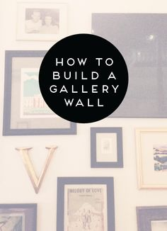 how to build a {happy} gallery wall.