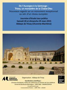 De l'Auvergne à la Saintonge : Trizay, un monastère de La Chaise-Dieu / Journées d'étude Abbaye de Trizay & La Chaise-Dieu 28 et 29 mars 2015