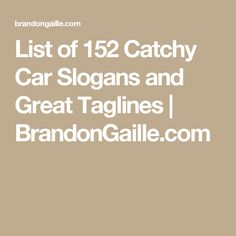 List of 152 Catchy Car Slogans and Great Taglines | BrandonGaille.com