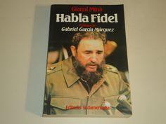 Habla Fidel / Gianni Mina ; [Prólogo de Gabriel García Márquez]https://www.google.es/blank.html