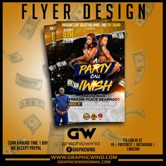 Top Flyer of the day! A Party Call I Wish Flyer Design We create an attractive Flyer design with a fast turn around time. For high-quality Flyer designs Contact us at web: www.graphicwind.com or please email us to graphicwind@gmail.com Flyer Design, Logo Design, Rasta Man, Jamel, Web Technology, Call Me, Creative Design, Banner, Create