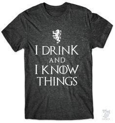 I Drink And I Know Things #charcoal #eat-pizza-by-myself #game-of-thrones