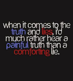 14 Best Whos Telling Truth Images Thinking About You Words