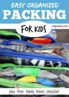 Easy Organized Packing for Kids at I'm an Organizing Junkie blog