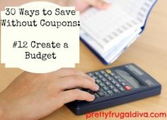 30 ways to save without coupons-12 create a budget- FREE MONTHLY BUDGET PRINTABLE