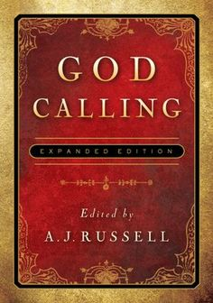 God Calling- best devotion book around. I've read it everyday since 1988