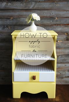 How to Apply Fabric to Furniture -- use cardstock/posterboard to make perfectly straight edges then glue down