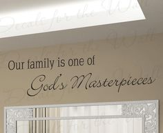 Our Family One God Greatest Masterpieces Love Home Religious God Christ Christian Bible Vinyl Wall Decal Lettering Quote Sticker Art  F67. $22.97, via Etsy.