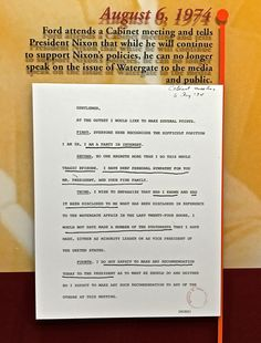"These are notes from an August 6, 1974, cabinet meeting that reflect President Ford saying-- ""No one regrets more than I do this whole tragic episode."""