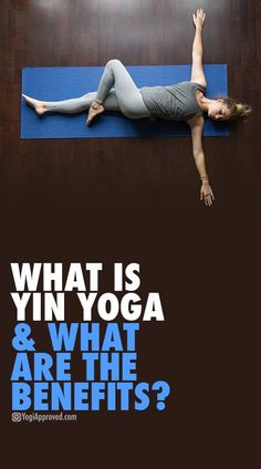 What is Yin Yoga and What Are Yin Yoga Benefits? Here's What You Need to Know - - What is Yin Yoga? Yin targets the deep connective tissues, bones, joints, and fascia in the body to offer countless Yin Yoga benefits. Yoga Yin, Yoga Meditation, Yoga Régénérateur, Mat Yoga, Yoga Flow, Yin Yoga Poses, Yin Yoga Sequence, Yoga Sequences, Ashtanga Yoga