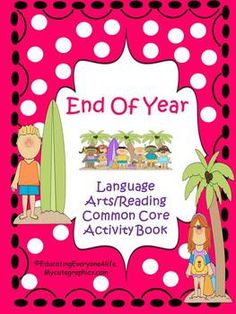 End Of Year Theme Activity -Common Core Reading/Language Arts