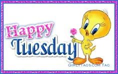 Tuesday Photo by Good Morning Tuesday, Good Morning Saturday, Good Morning Gif, Tuesday Pictures, Tuesday Images, Tuesday Greetings, Weekend Greetings, Flirty Good Morning Quotes, Tweety Bird Quotes