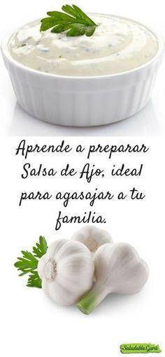 Aprende a preparar Salsa de Ajo, ideal para agasajar a tu familia. #Aprende #preparar #Salsa #Ajo #agasajar #familia #crema #entrada #plato #comida #acompañar #sal #pimienta #mayonesa #aceite #oliva #manteca #tomillo #mostaza #limon #jugo #yogur #perejil #picado #saludable #salud #natural #almuerzo #cena #comida
