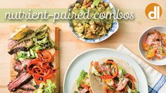 "These recipes use ""power couple"" nutrients for superior health benefits. We coupled them in combos that also taste great together. Now that's teamwork!"