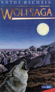 Wolfsaga by Käthe Recheis Wolf, Open Library, Ebook Pdf, Free Ebooks, Audio Books, Movie Posters, Kindle, Link, Film Poster