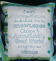LDS Young Women Value Pillow....  just need it in pink and black.  =)