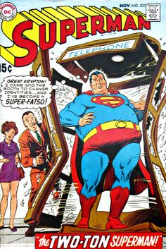 Hey!ow Did Superman Get So Fat?
