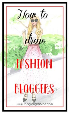 Fashion illustration, Rongrong DeVoe | Blog