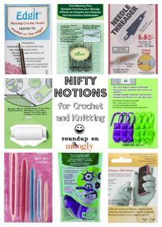 8 Nifty Notions for Crochet and Knitting! -  Read more at http://www.mooglyblog.com/crochet-knitting-tools-notions/#y5GkD8XBoRO5XFQQ.99