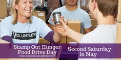 The second Saturday in May is the largest one-day food drive in the nation named Stamp Out Hunger Food Drive Day May Month Calendar, Fibromyalgia Awareness Day, Going To Bed Hungry, National Day Calendar, Golf Day, Food Drive, Miniature Golf, Birth Mother, Dog Mom