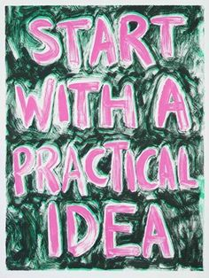Start with a practical idea : Ciara Phillips Ciara Pictures, Giving Up, Never Give Up, Screen Printing, Neon Signs, Prints, Typo, Design, Drawings